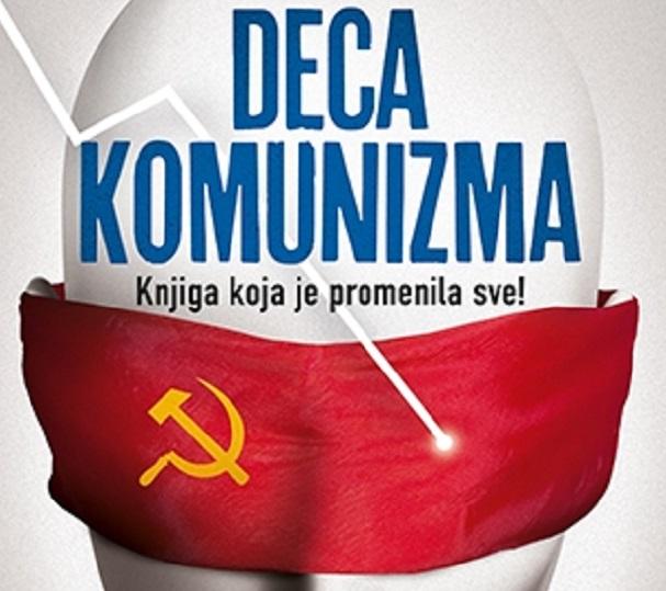 """""""DECA KOMUNIZMA II – LJUDI NOVOG DOBA"""""""