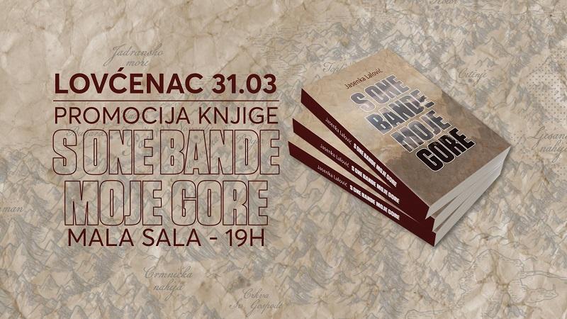 "PROMOCIJA KNJIGE JASENKE LALOVIĆ ""S ONE BANDE MOJE GORE"""