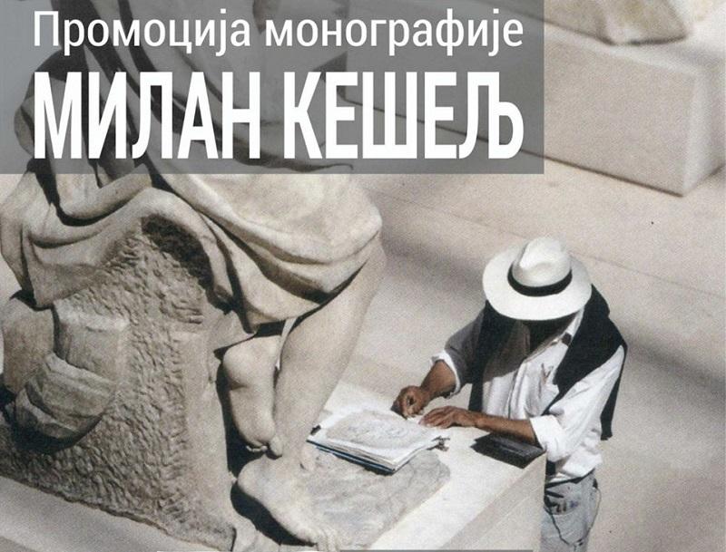 PROMOCIJA MONOGRAFIJE MILANA KEŠELJA 27. FEBRUARA U GRADSKOM MUZEJU U VRBASU